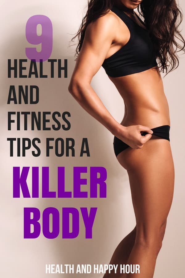 These simple fitness tips for a killer body you've always dreamed of are a great addition to your existing diet or fitness plan! When combined, they can help you lose weight fast and tone up easily and effortlessly! | Health and Happy Hour