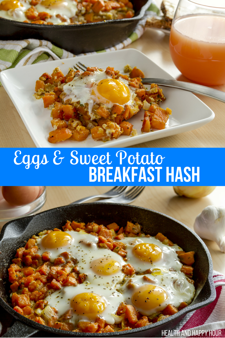 Eggs & Sweet Potato Breakfast Hash | Health and Happy Hour