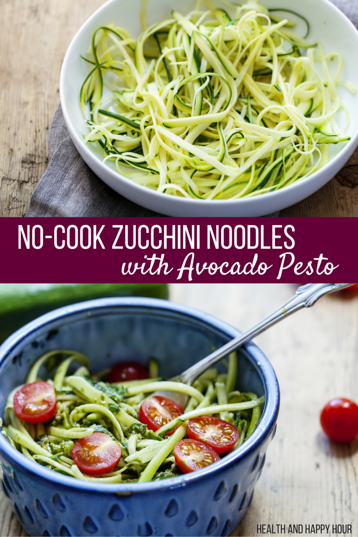 No-Cook Zucchini Noodles with Avocado Pesto | Health and Happy Hour