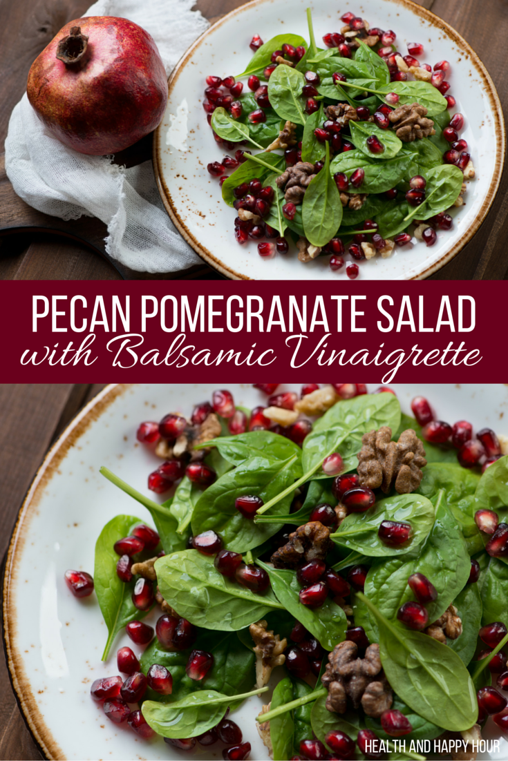 Pecan Pomegranate Salad with Balsamic Vinaigrette Dressing | Health and Happy Hour