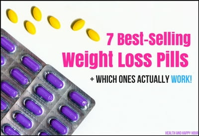 7 Best Selling Weight Loss Pills + Which Ones Actually WORK